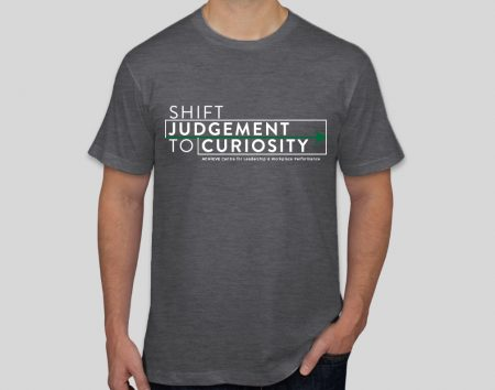 Image of ACHIEVE T-shirt - Shift Judgement to Curiosity
