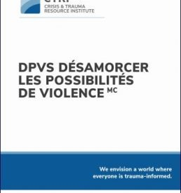 De-escalating Potentially Violent Situations™ French Manual