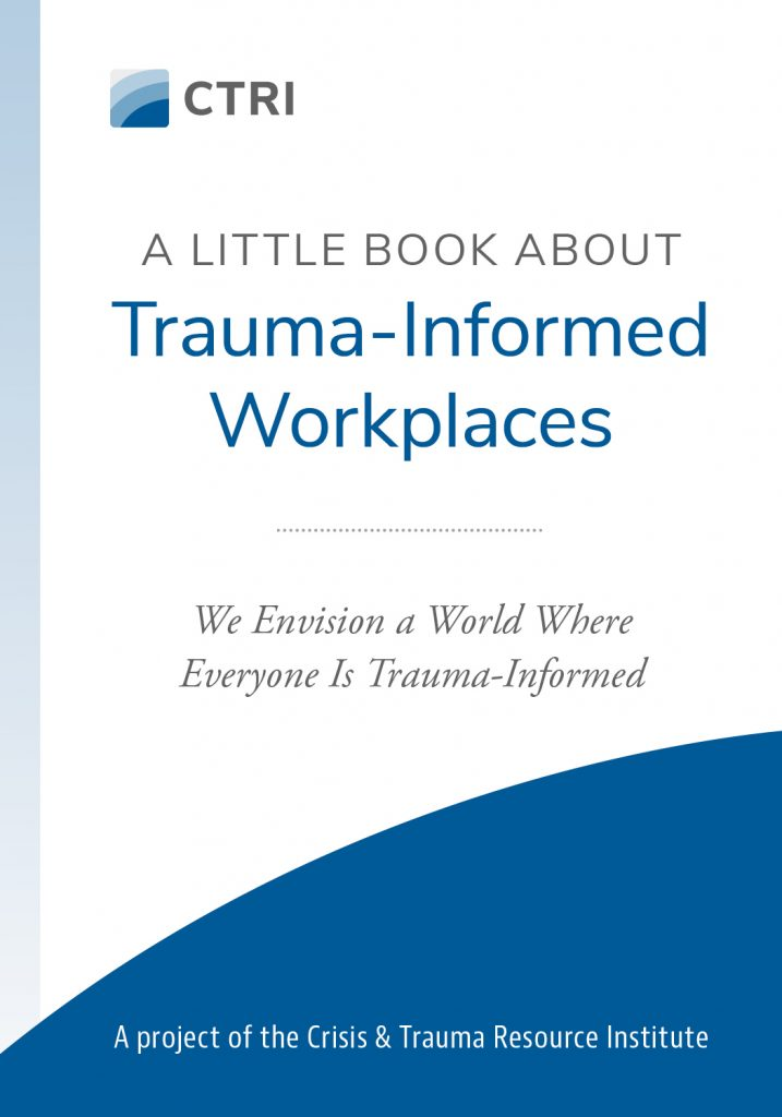 A Little Book About Trauma-Informed Workplaces book cover image